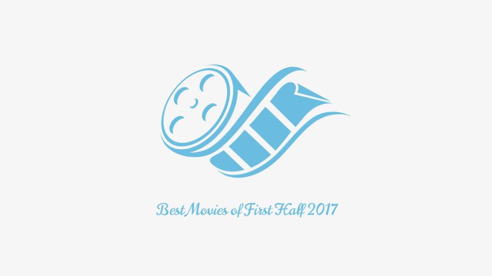 2017年上半期映画ベスト